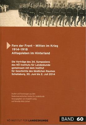 """Neu erschienen: """"Fern der Front – Mitten im Krieg 1914–1918"""""""