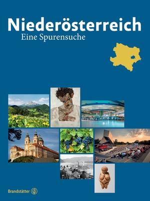 Neu erschienen: Niederösterreich. Eine Spurensuche