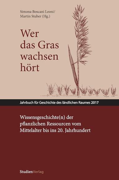 Wissensgeschichte(n) der pflanzlichen Ressourcen in der longue durée (Arbeitstitel)