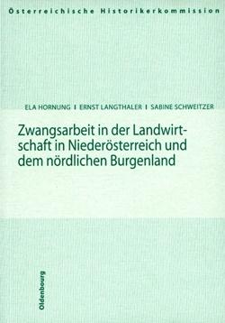 Zwangsarbeit in der Landwirtschaft in Niederösterreich und dem nördlichen Burgenland (2004)