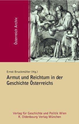 Armut und Reichtum in der Geschichte Österreichs (2010)