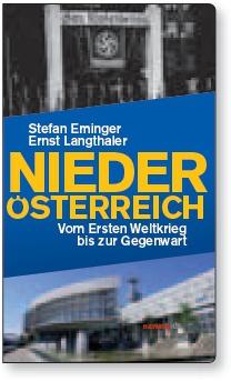 Niederösterreich. Vom Ersten Weltkrieg bis zur Gegenwart (2013)